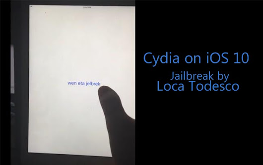 Cydia on iOS 10 - Jailbreak update by Luca Todesco