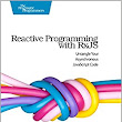Reactive Programming with Rxjs: Untangle Your Asynchronous JavaScript Code: Sergi Mansilla: 9781680501292: Amazon.com: Books