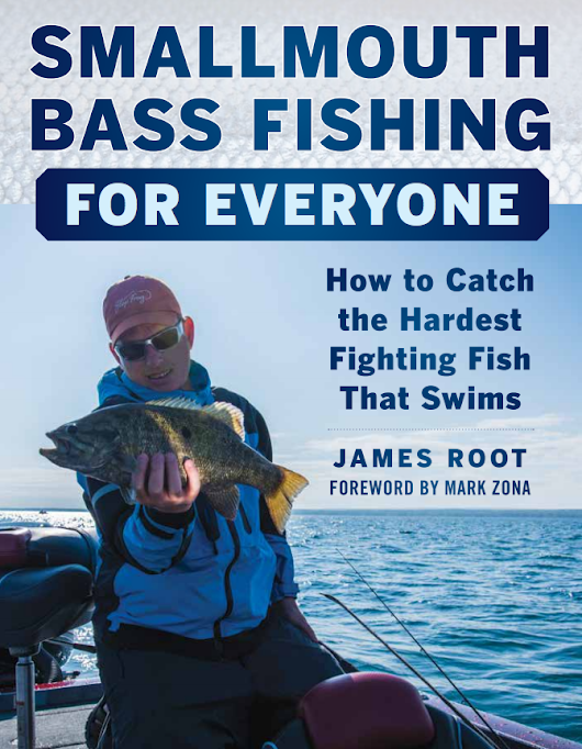 Jim Root's Smallmouth Bass Fishing Book - Foreword by Mark Zona
