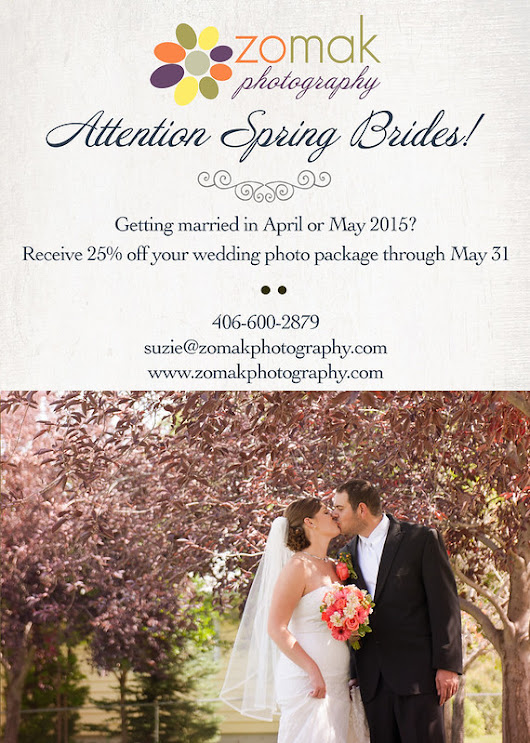 Zo-Mak Photography: Spring Brides: 25% off photography packages! | Montana Wedding Photographer