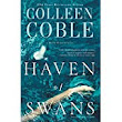 Haven of Swans by Colleen Coble - A Book Review