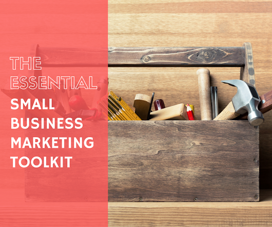 Essential Tools for Marketing Your Small Business Online