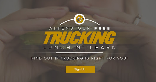 Thinking of Becoming a Trucker? Attend a Trucking Lunch n' Learn!