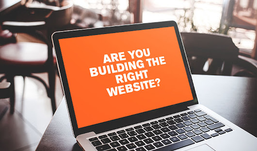 Are You Building the Right Website? | Substance151