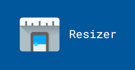 Introducing Resizer
