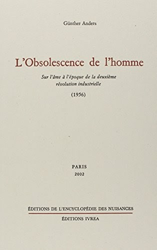 L'obsolescence de l'homme - Günther Anders - 9782910386146