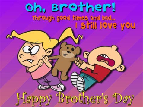 Oh, Brother! Free Brother's Day eCards, Greeting Cards