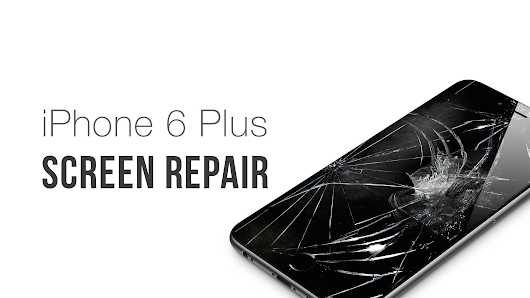 iPhone 6 and 6 Plus Screen Repair
