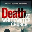 Review: Death at Whitewater Church by Andrea Carter