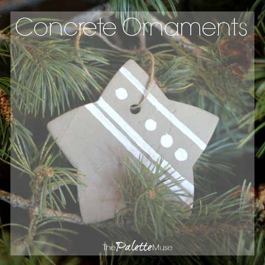 Easy Concrete Ornaments You Can DIY in a Weekend - The Palette Muse