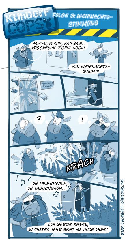 LACHHAFT Cartoons Weihnachten Kuhdorf Cops Polizisten Kühe Bullen Kuh Polizei Serie Tannenbaum Christbaum Weihnachtsbaum fällen Weihnachtsstimmung Weihnachtsfeier Cartoon Witze witzig witzige lustige Bildwitze Bilderwitze Comic Zeichnungen lustig Karikatur Karikaturen Illustrationen Michael Mantel Spaß Humor