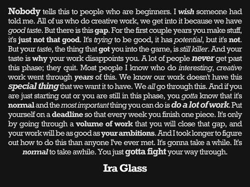 Ira Glass on Creativity, Taste and Hard Work