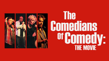 The Comedians of Comedy: The Movie | filmes-netflix.blogspot.com