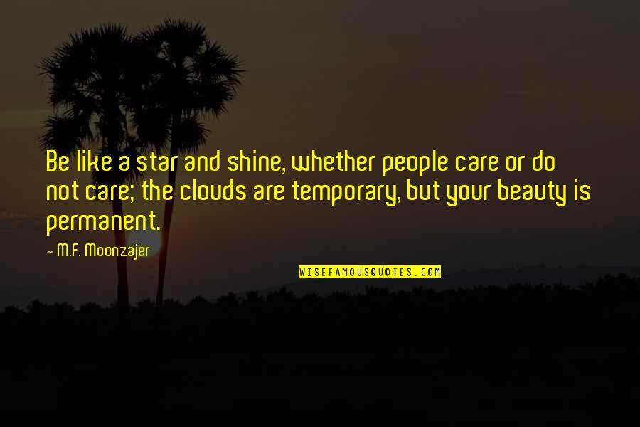 Shine Like Star Quotes Top 19 Famous Quotes About Shine Like Star