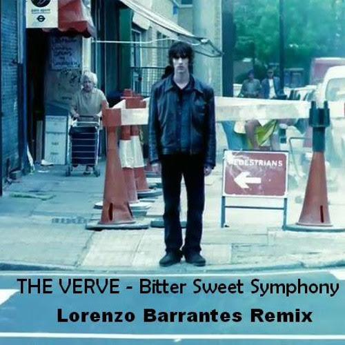 The Verve - Bitter Sweet Symphony (Lorenzo Barrantes Remix)[Click Buy To Vote] by Lorenzo Barrantes