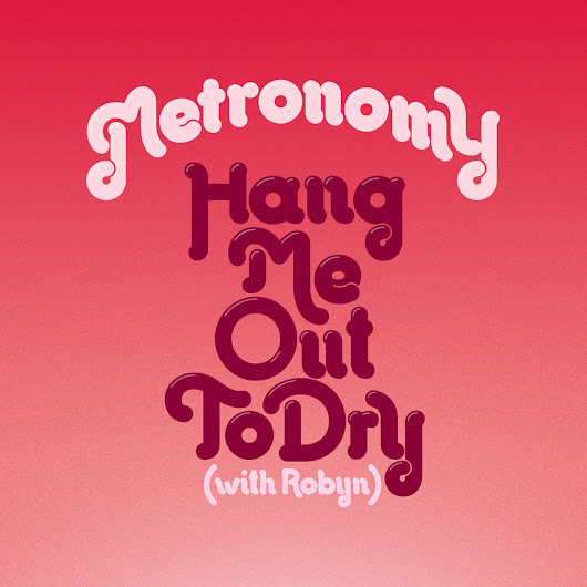 Listen: Metronomy - Hang Me Out To Dry (KDA Remix) – The French Shuffle