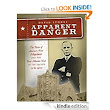 Apparent Danger--The Pastor of America's First Megachurch and the Texas Murder Trial of the Decade in the 1920s: David Stokes: Amazon.com: Kindle Store