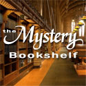 The Mystery Bookshelf: Discover a Library of New Mysteries