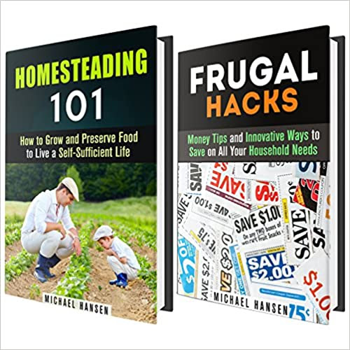 Frugal Hacks and Homesteading 101