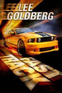Fast Track - Lee Goldberg