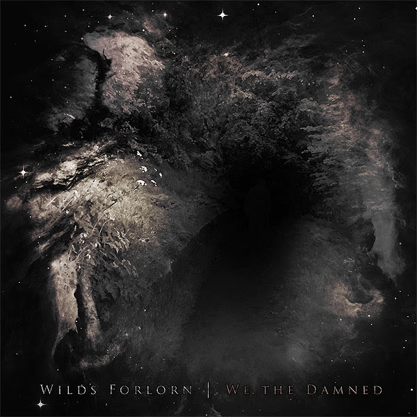 Wilds Forlorn - We, the Damned (2012)