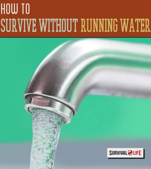How to Survive Without Running Water