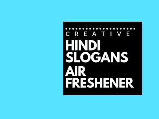 79+ Catchy Hindi slogans for an Air Freshener Brand