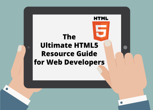The Ultimate list of HTML5 Resources, Tutorials, Tips and Guide to Web Developers