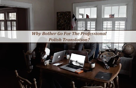 Why Concern Go For The Executive #Polish_Translation? - https://bit.ly/2RpvjmU   #Translator #UberPremier...