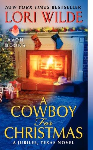 A Cowboy for Christmas: A Jubilee, Texas Novel by Lori Wilde