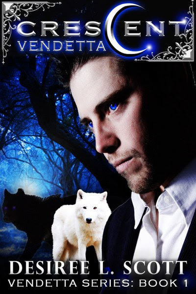 Book Cover for Crescent Vendetta from The Vendetta paranormal romance series by Desiree L Scott.