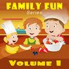 Kid's Books: Family Fun Series: Volume 1