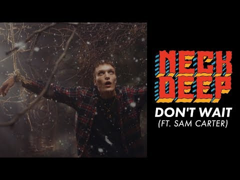 "Neck Deep Releases ""Don't Wait"" Video"