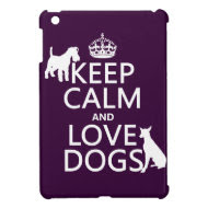 Keep Calm and Love Dogs - all colors iPad Mini Cases
