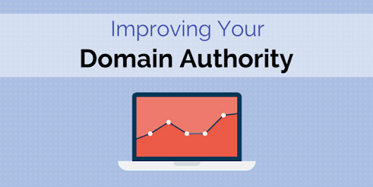 9 Simple Steps To Increase Your Domain Authority