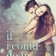 If I Could Do It Again by Ashley Stoyanoff