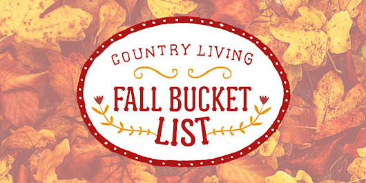 35 Things You Must Do This Fall