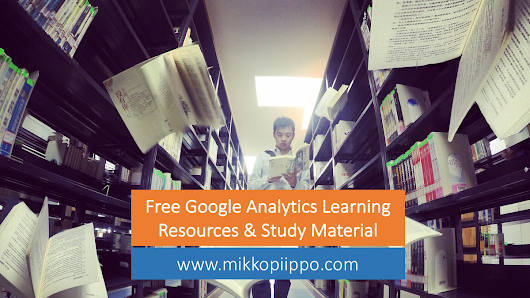 Free study material for new Google Analytics users · Mikko Piippo