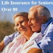 Life Insurance for Elderly Over 60 Quotes