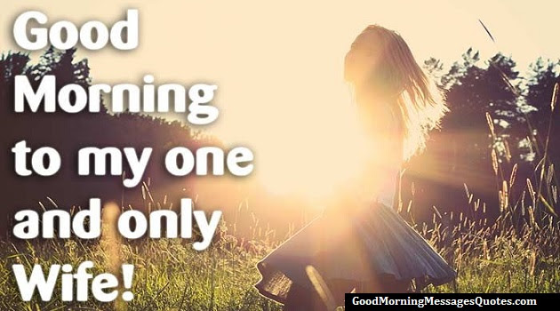 100 Sweet Good Morning Text Messages Quotes Wishes For Wife Her