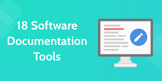 18 Software Documentation Tools that Do The Hard Work For You | Process Street