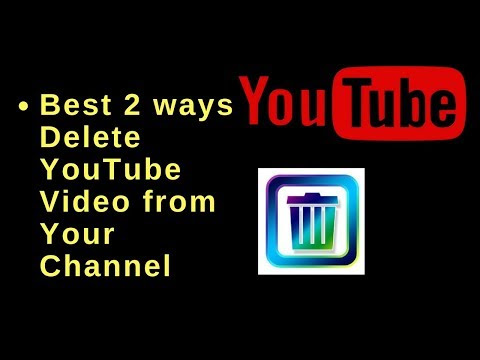 Best 2 ways delete YouTube Video from your YouTube channel