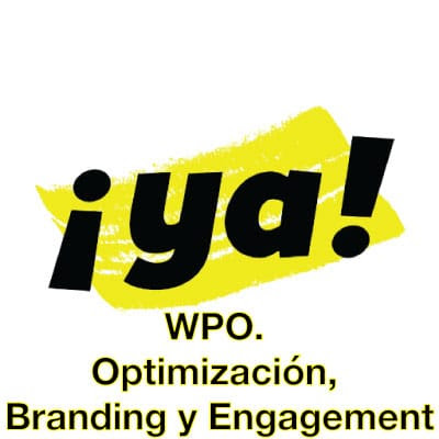 WPO. Indispensable para la Optimización, Branding y Engagement