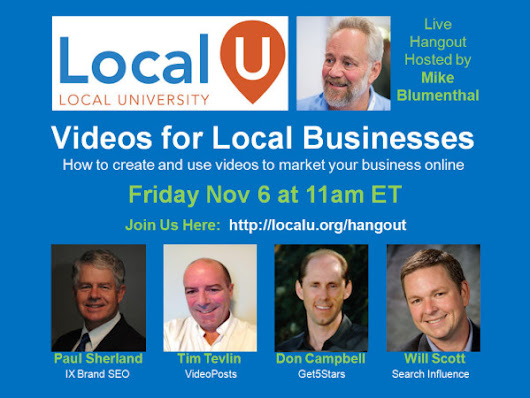 Upcoming Hangout on Videos for Local Businesses - Local University