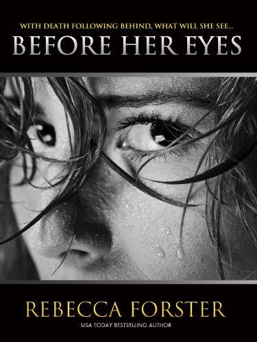 Before Her Eyes (Thriller) by Rebecca Forster