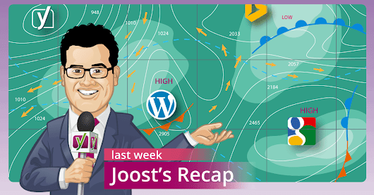 Weekly SEO Recap: RankBrain and Archive Search • Yoast