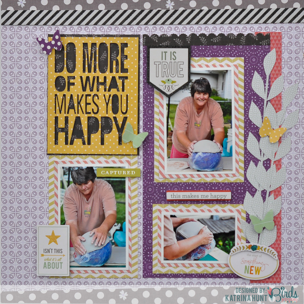 Do More of What Makes You Happy-3 Birds Design