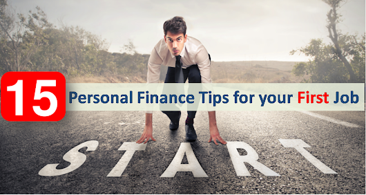 Personal Finance Tips for your First Job