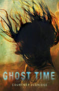 Title: Ghost Time, Author: Courtney Eldridge