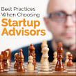 Best Practices When Choosing Startup Advisors - Startup Advisory Board Tips
